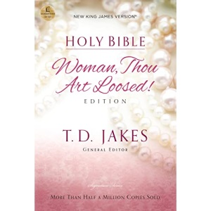 Woman Thou Art Loosed-NKJV: Holy Bible, New King James Version
