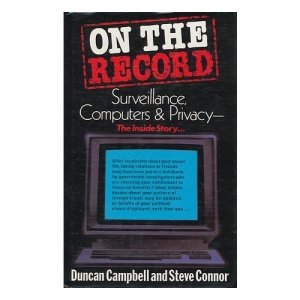 On the Record: Surveillance, Computers and Privacy