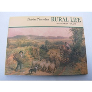 Victorian Watercolours: Rural Life (Victorian Watercolours S.)