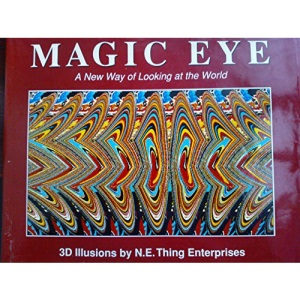 Magic Eye: No. 1: A New Way of Looking at the World
