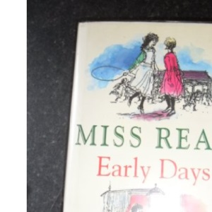 Early Days: Fortunate Grandchild; Time Remembered