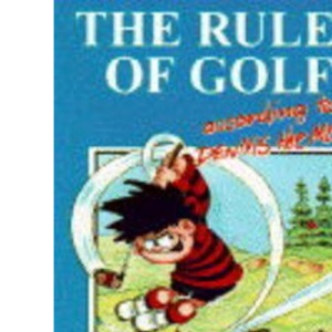 The Rules of Golf According to Dennis the Menace