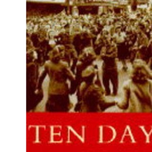 Ten Days In May :  The People's Story Of VE Day  :