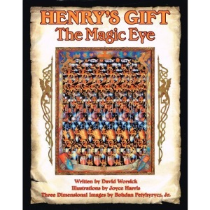 Henry's Gift: A Magic Eye Story