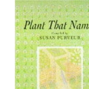 Plant That Name!