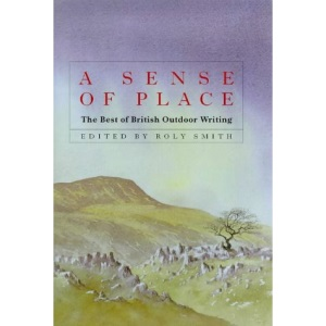 A Sense of Place: The Best of British Outdoor Writing