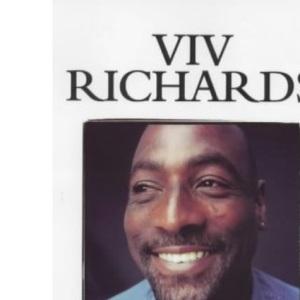 Sir Vivian: The Definitive Autobiography