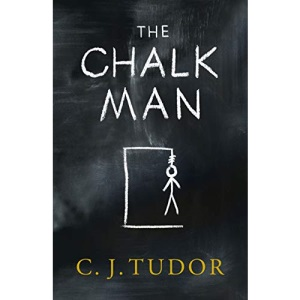 The Chalk Man: The Sunday Times bestseller. The most chilling book you'll read this year