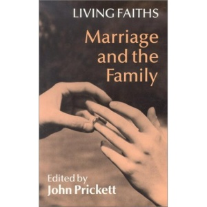 Marriage and the Family (Living faiths)