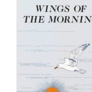 Wings of the Morning (Frank Topping)