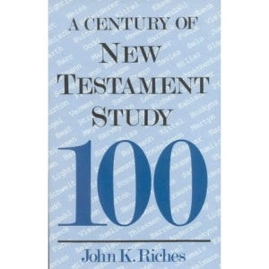 A Century of New Testament Study