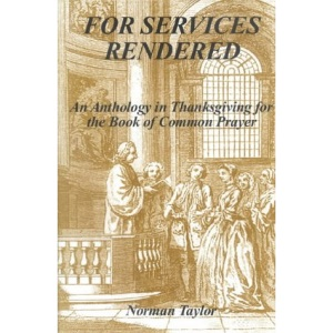 For Services Rendered: Anthology in Thanksgiving for the Book of Common Prayer