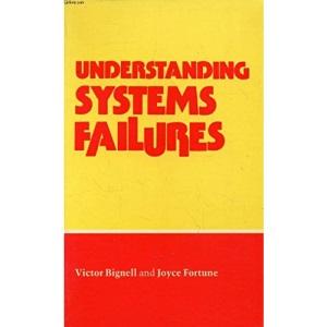 Understanding Systems Failure (Open University Set Book)