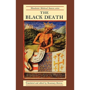 The Black Death (Manchester Medieval Sources)