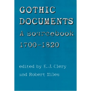 Gothic Documents: A Sourcebook, 1700-1820