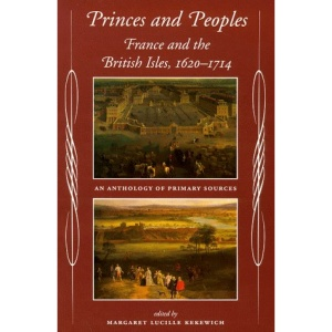 Princes and Peoples: Anthology of Primary Sources: France and the British Isles
