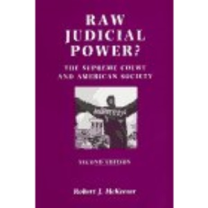 Raw Judicial Power?: Supreme Court and American Society