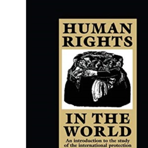 Human Rights in the World: An Introduction to the Study of the International Protection of Human Rights