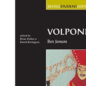 Volpone (Revels Student Editions)