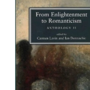 From Enlightenment to Romanticism: Anthology Pt. 2