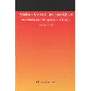 Modern German Pronunciation: An Introduction for Speakers of English