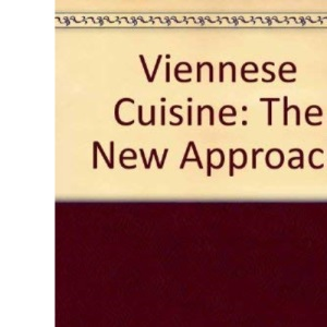 Viennese Cuisine: The New Approach