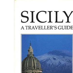 Sicily: A Traveller's Guide