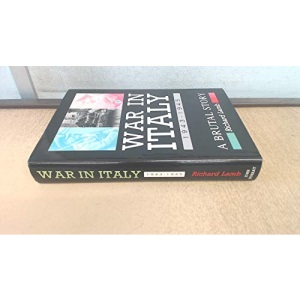 War in Italy, 1943-45: A Brutal Story
