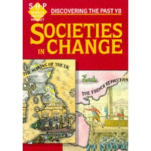 Societies in Change: Discovering the Past: Pupil's Book (Discovering the Past)