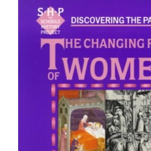 Discovering the Past: Changing Role of Women (Discovering the Past for GCSE)