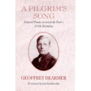 A Pilgrim's Song: Selected Poems to Mark the Poet's 100th Birthday