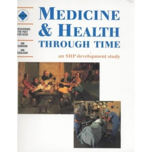 Medicine & Health Through Time: an SHP Development Study