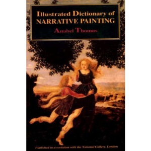 An Illustrated Dictionary of Narrative Painting