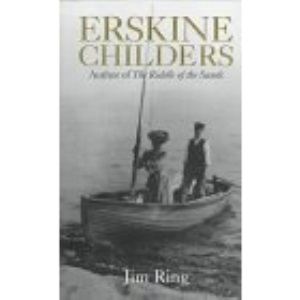 Erskine Childers: A Biography