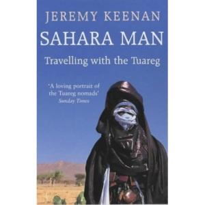 Sahara Man: Travelling with the Tuareg