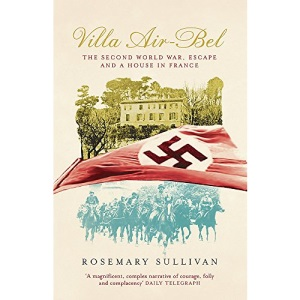 Villa Air-Bel: The Second World War, Escape and a House in France