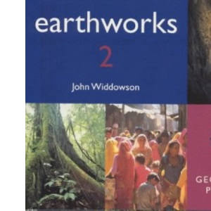 Earthworks 2 Pupil's Book: 11-14 Geography Project: Bk. 2