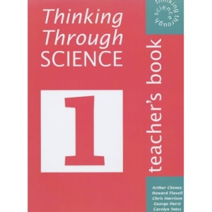 Thinking Through Science 1: Teacher's Resource Book