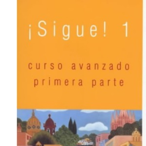 Sigue!: Student's Book Bk. 1