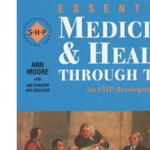 Essential Medicine and Health: Student's Book: Through Time