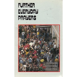 Further Everyday Prayers