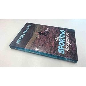 The Sporting Roughshoot (Pelham Practical Sports, Rough Shoot)