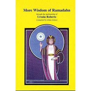 More Wisdom of Ramadahn