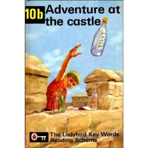 Adventure at the Castle (Ladybird Key Words Reading Scheme 10b)