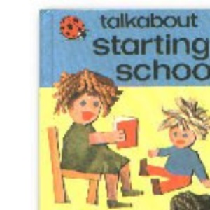 Talkabout Starting School: 9 (Toddler Talkabout S.)