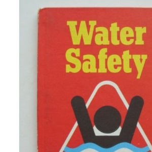 Water Safety (Health and Safety)