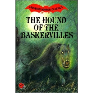 The Hound of the Baskervilles (Ladybird Horror Classics)