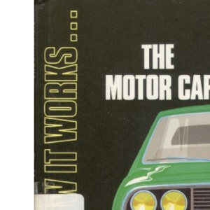The Motor Car (How it works)