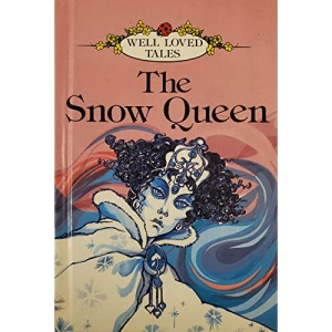 The Snow Queen (Well-loved Tales)