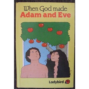 When God Made Adam And Eve (Bible Stories)